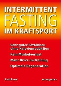 Intermittent Fasting im Kraftsport von Funk,  Karl