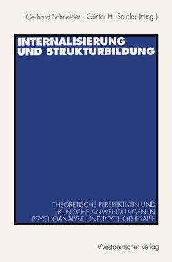 Internalisierung und Strukturbildung von Schneider,  Gerhard, Seidler,  Günther H
