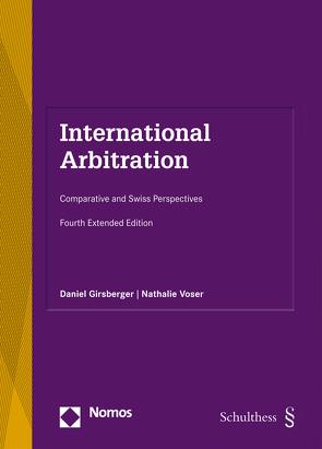 International Arbitration (PrintPlu§) von Girsberger,  Daniel, Voser,  Nathalie