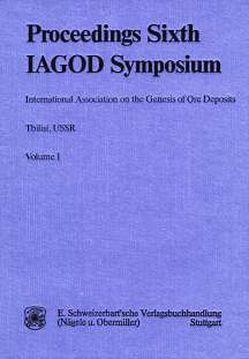 International Association on the Genesis of Ore Deposits. Sixth Quadrennial… von Janelidze,  Tamaz V, Tvalchrelidze,  Alexander G