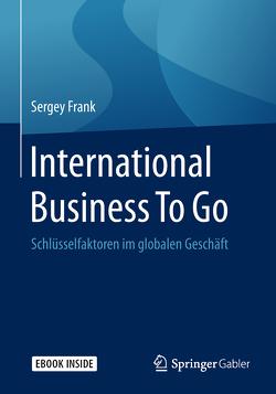 International Business To Go von Frank,  Sergey