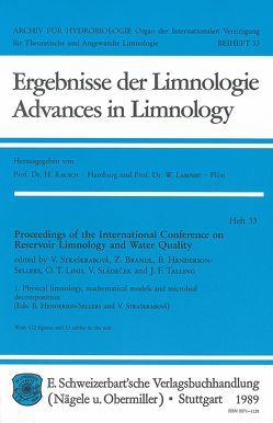 International Conference on Reservoir Limnology and Water Quality. Proceedings / Physical limnology, mathematical models and microbial decomposition von Brandl,  Z, Henderson-Sellers,  B, Straškrabová,  V