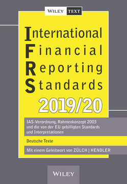 International Financial Reporting Standards (IFRS) 2019/2020 von Hendler,  Matthias, Zülch,  Henning