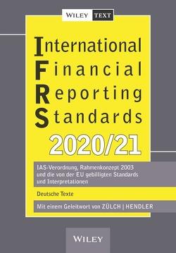 International Financial Reporting Standards (IFRS) 2020/2021 von Hendler,  Matthias, Zülch,  Henning