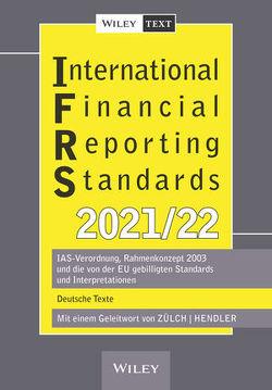 International Financial Reporting Standards (IFRS) 2021/2022 von Hendler,  Matthias, Zülch,  Henning