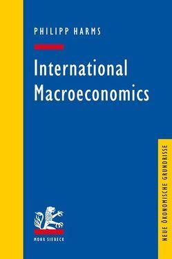 International Macroeconomics von Harms,  Philipp
