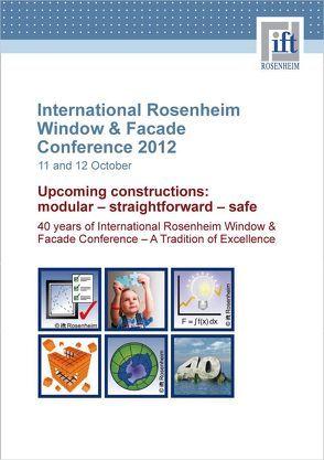 International Rosenheim Window & Facade Conference 2012 von ift Rosenheim GmbH