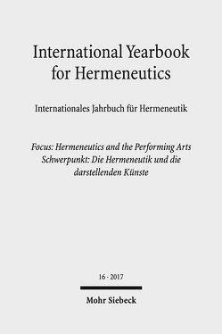 International Yearbook for Hermeneutics / Internationales Jahrbuch für Hermeneutik von Figal,  Günter, Zimmermann,  Bernhard