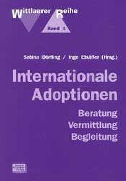 Internationale Adoptionen von Dörfling,  Sabine, Elsässer,  Inge, Kauermann-Walter,  J, Krolzik,  Volker, Nolte,  Claudia, Ott,  W