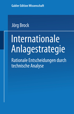 Internationale Anlagestrategie von Brock,  Jörg