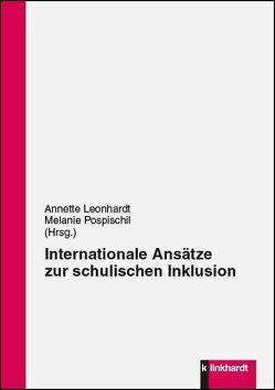 Internationale Ansätze zur schulischen Inklusion von Leonhardt,  Annette, Pospischil,  Melanie