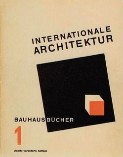 Internationale Architektur von Gropius,  Walter, Jaeggi,  Annemarie