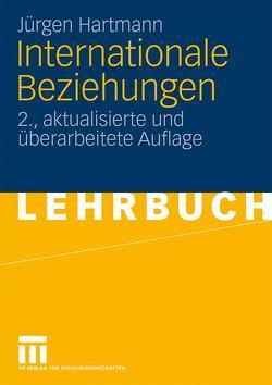 Internationale Beziehungen von Hartmann,  Jürgen