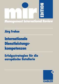Internationale Dienstleistungskompetenzen von Frehse,  Joerg