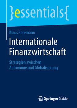 Internationale Finanzwirtschaft von Spremann,  Klaus