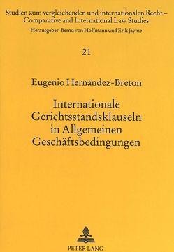 Internationale Gerichtsstandsklauseln in Allgemeinen Geschäftsbedingungen von Hernández-Bretón,  Eugenio