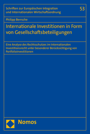 Internationale Investitionen in Form von Gesellschaftsbeteiligungen von Berrsche,  Philipp