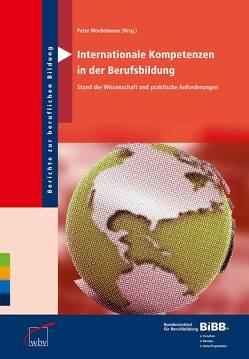 Internationale Kompetenzen in der Berufsbildung von Wordelmann,  Peter