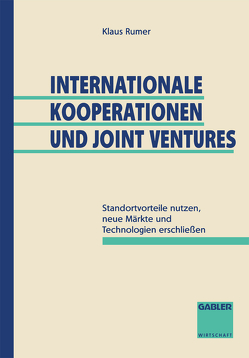 Internationale Kooperationen und Joint Ventures von Rumer,  Klaus