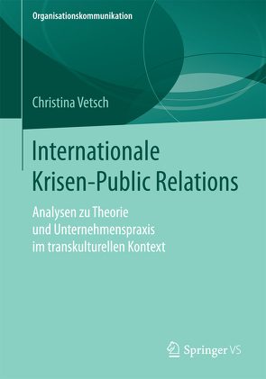 Internationale Krisen-Public Relations von Vetsch,  Christina