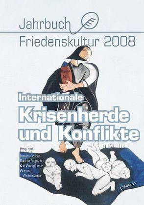 Internationale Krisenherde und Konflikte von Gruber,  Bettina, Rippitsch,  Daniela, Stuhlpfarrer,  Karl, Wintersteiner,  Werner