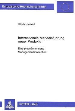 Internationale Markteinführung neuer Produkte von Hanfeld,  Ulrich