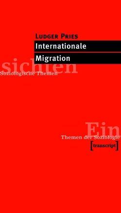 Internationale Migration von Pries,  Ludger