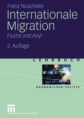 Internationale Migration von Nuscheler,  Franz