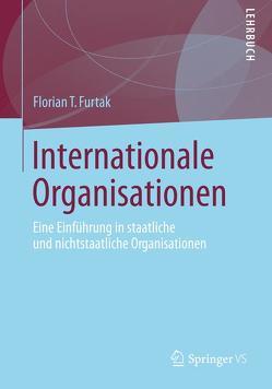 Internationale Organisationen von Furtak,  Florian T.
