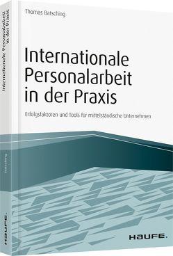 Internationale Personalarbeit in der Praxis von Batsching,  Thomas