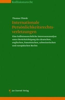Internationale Persönlichkeitsrechtsverletzungen von Thiede,  Thomas