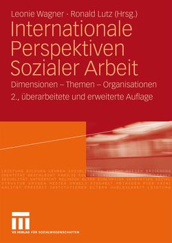 Internationale Perspektiven Sozialer Arbeit von Lutz,  Ronald, Wagner,  Leonie