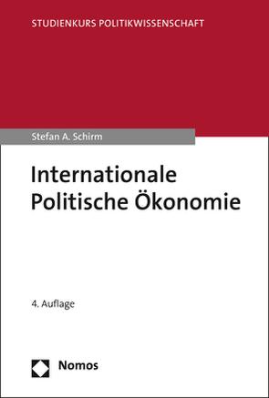 Internationale Politische Ökonomie von Schirm,  Stefan A.