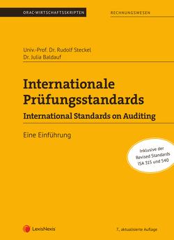 Internationale Prüfungsstandards-International Standards on Auditing von Baldauf,  Julia, Steckel,  Rudolf