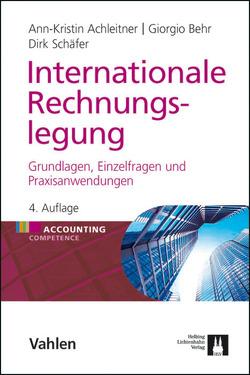 Internationale Rechnungslegung von Achleitner,  Ann-Kristin, Behr,  Giorgio, Schäfer,  Dirk