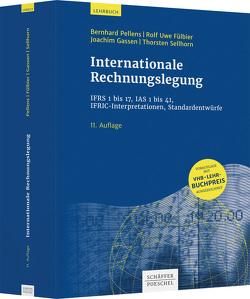 Internationale Rechnungslegung von Fülbier,  Rolf Uwe, Gassen,  Joachim, Pellens,  Bernhard, Sellhorn,  Thorsten
