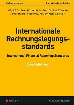 Internationale Rechnungslegungsstandards – International Financial Reporting Standards von Bitzyk,  Peter, Steckel,  Rudolf