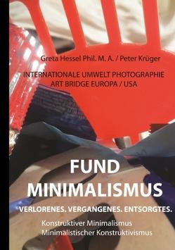 INTERNATIONALE UMWELT PHOTOGRAPHIE ART BRIDGE EUROPA / USA Band 2 von Hessel Phil. M. A.,  Greta, Krueger,  Peter