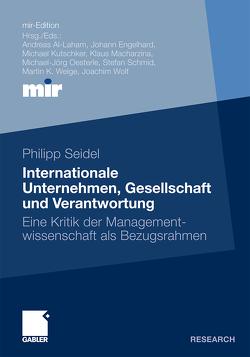 Internationale Unternehmen, Gesellschaft und Verantwortung von Seidel,  Philipp