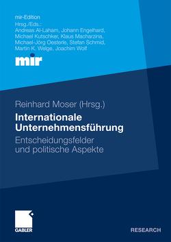 Internationale Unternehmensführung von Moser,  Reinhard