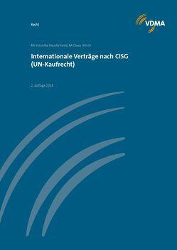 Internationale Verträge nach CISG (UN-Kaufrecht) von Häuslschmid,  Veronika, Ullrich,  Claus