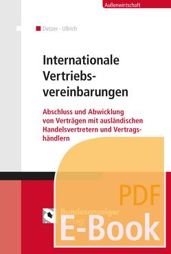 Internationale Vertriebsvereinbarungen (E-Book) von Detzer,  Klaus, Ullrich,  Claus