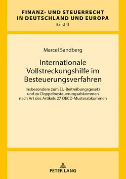 Internationale Vollstreckungshilfe im Besteuerungsverfahren von Sandberg,  Marcel