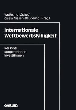 Internationale Wettbewerbsfähigkeit von Lücke,  Wolfgang, Nissen-Baudewig,  Gisela