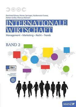 Internationale Wirtschaft Band 2 von Freese,  Heidemarie, Griller,  Stefan, Klamert,  Marcus, Moser,  Reinhard, Springer,  Reiner