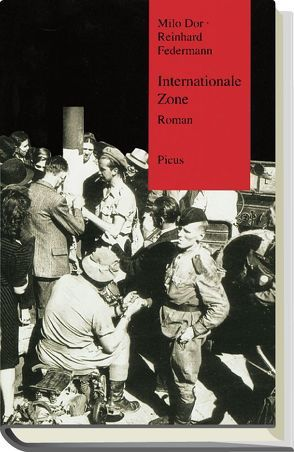 Internationale Zone von Dor,  Milo, Federmann,  Reinhard