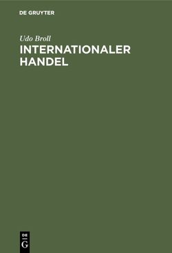 Internationaler Handel von Broll,  Udo