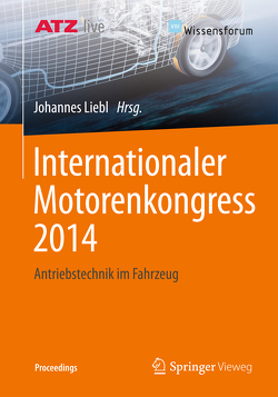 Internationaler Motorenkongress 2014 von Liebl,  Johannes
