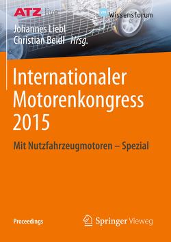 Internationaler Motorenkongress 2015 von Beidl,  Christian, Liebl,  Johannes