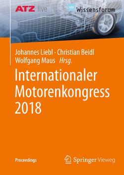 Internationaler Motorenkongress 2018 von Beidl,  Christian, Liebl,  Johannes, Maus,  Wolfgang